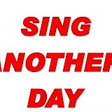 Sing Another Day